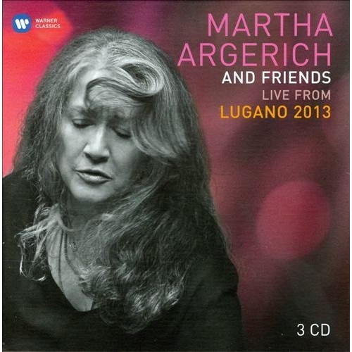 Martha Argerich and Friends: Live from the Lugano Festival 2013 [CD]