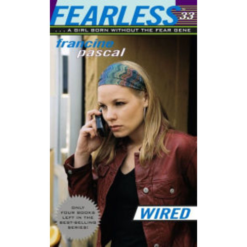 Wired (Fearless Series #33)