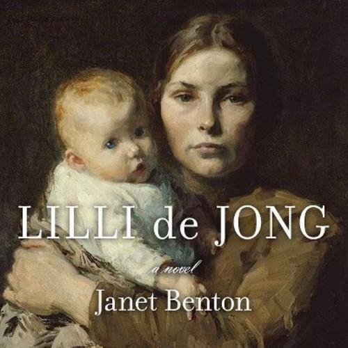 Lilli de Jong (Unabridged) (CD/Spoken Word) (Janet Benton)