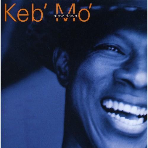 KEB MO - SLOW DOWN