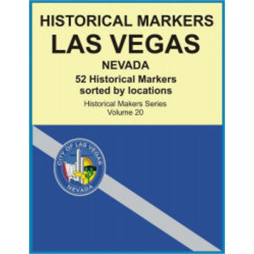 Historical Markers LAS VEGAS, NEVADA