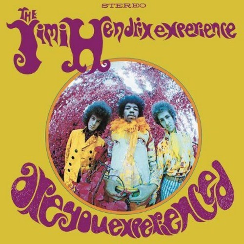 Jimi Experience Hendrix - Are You Experienced