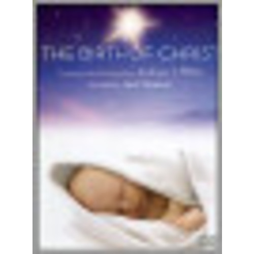 The Birth of Christ: A Christmas Cantata by Andrew T. Miller (DVD) (Eng) 2006