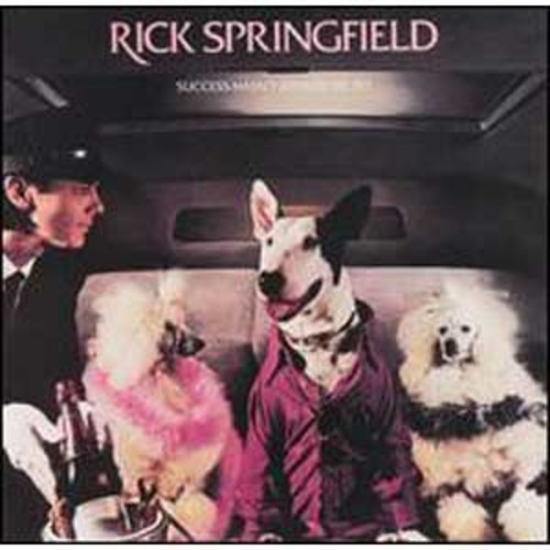 Success Hasn't Spoiled Me Yet By Rick Springfield (Audio CD)