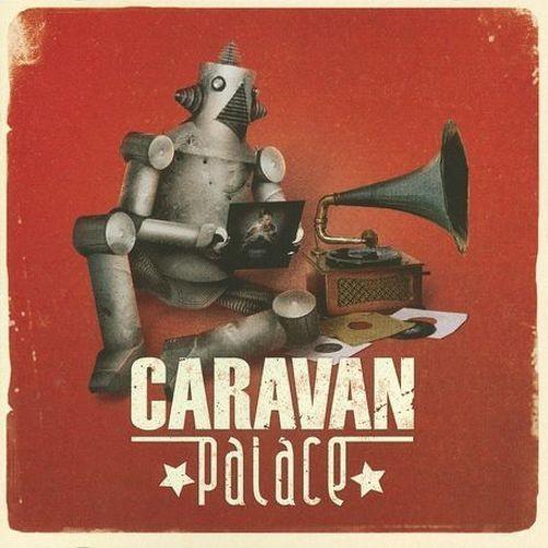 Caravan Palace [CD]