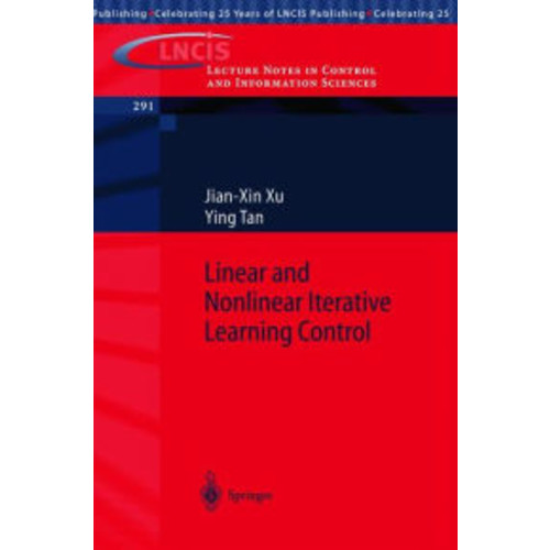 Linear and Nonlinear Iterative Learning Control / Edition 1