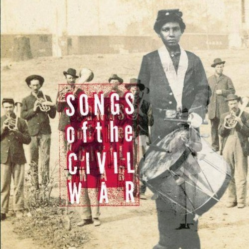 Various - Songs of the Civil War