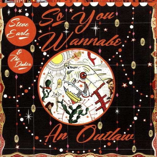 So You Wannabe an Outlaw [CD]