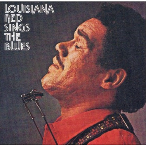 Louisiana Red Sings the Blues [CD]