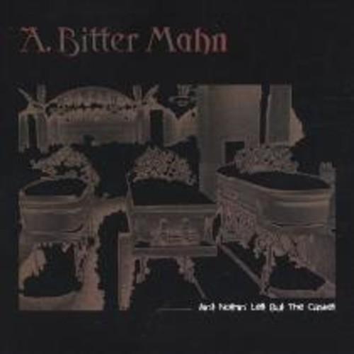 Ain't Nothin' Left But the Casket [CD]
