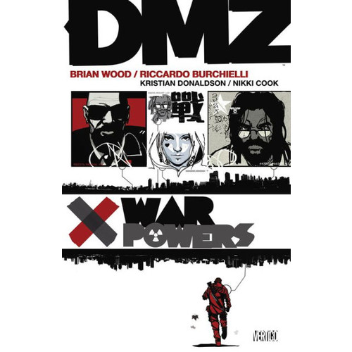 DMZ, Volume 7: War Powers (NOOK Comic with Zoom View)