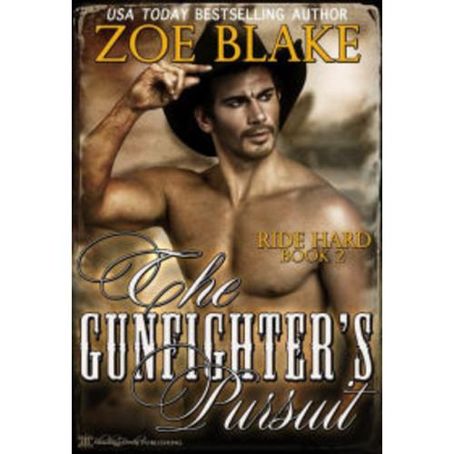 The Gunfighter's Pursuit
