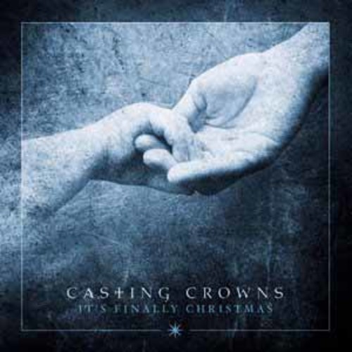 Casting Crowns - It's Finally Christmas [Audio CD]