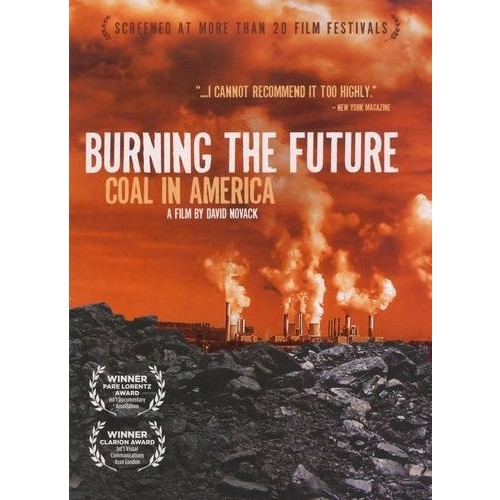 Burning the Future [DVD] [2008]