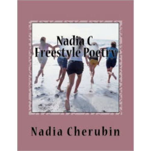 Nadia C. Freestyle Poetry