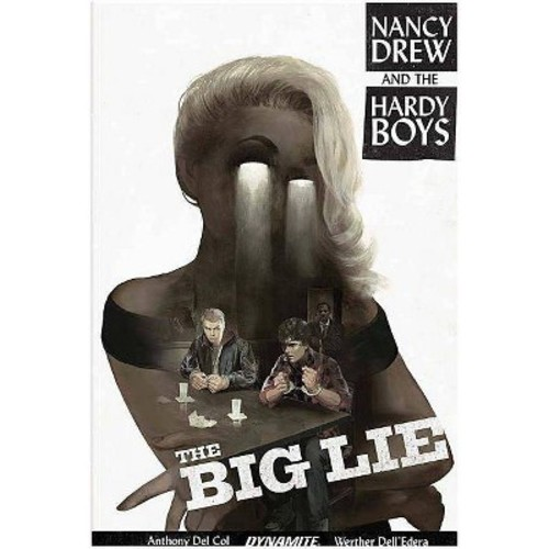 Nancy Drew and the Hardy Boys 1 : The Big Lie (Paperback) (Anthony Del Col)