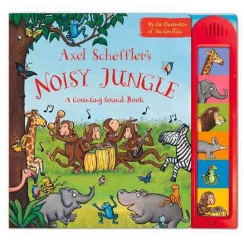 Axel Scheffler's Noisy Jungle : A Counting Sound Book