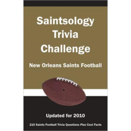 Saintsology Trivia Challenge: New Orleans Saints Football