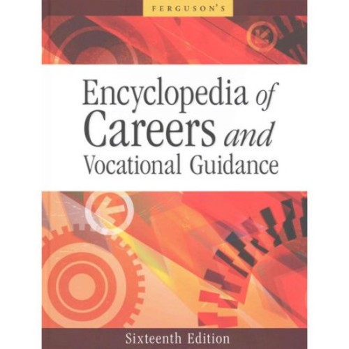 Encyclopedia of Careers and Vocational Guidance, 16th Edition, 5-Volume Set