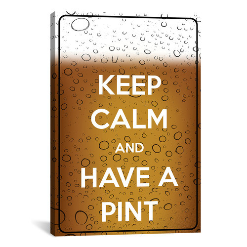 iCanvas Keep Calm and Have a Pint Graphic Art on Canvas