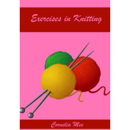 Exercises in Knitting (Illustrated)