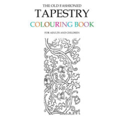 The Old Fashioned Tapestry Colouring Book