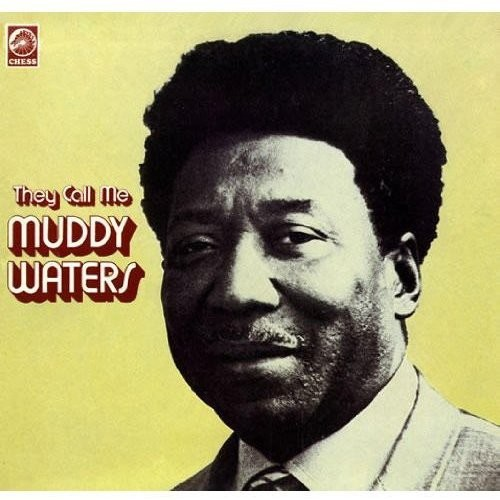 They Call Me Muddy Waters (Vinyl)
