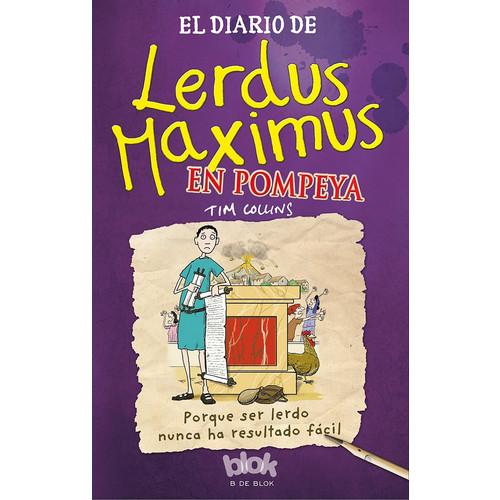 El Diario de Lerdus Maximus en Pompeya / Dorkius Maximus in Pompeii