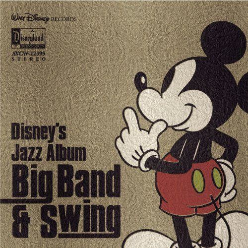 Disney's Jazz Album: Big Band & Swing [CD]