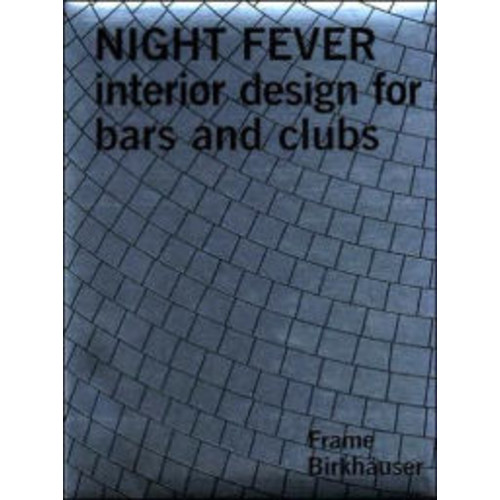 Nightfever: Interior Design for Bars and Clubs. Graphik von Staat Amsterdam