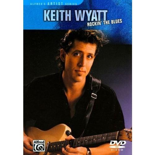 Keith Wyatt: Rockin' the Blues [DVD] [English] [1990]