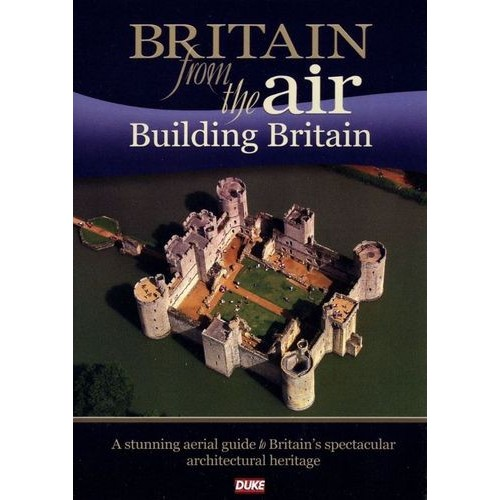 Britain from the Air: Building Britain [DVD] [2010]