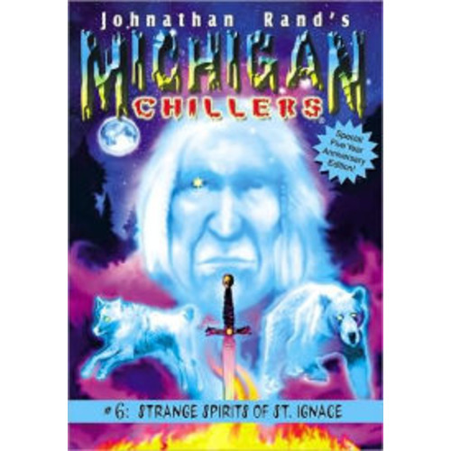 Strange Spirits of St. Ignace (Michigan Chillers #6)