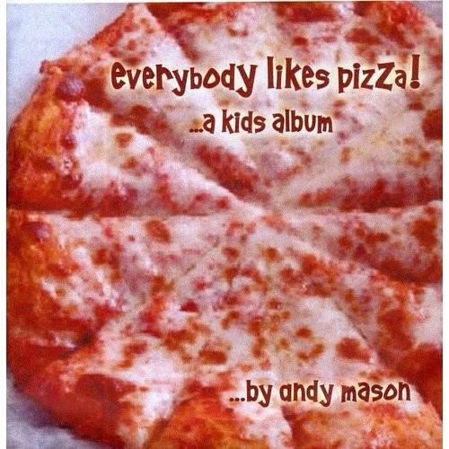 Everybody Likes Pizza [CD]