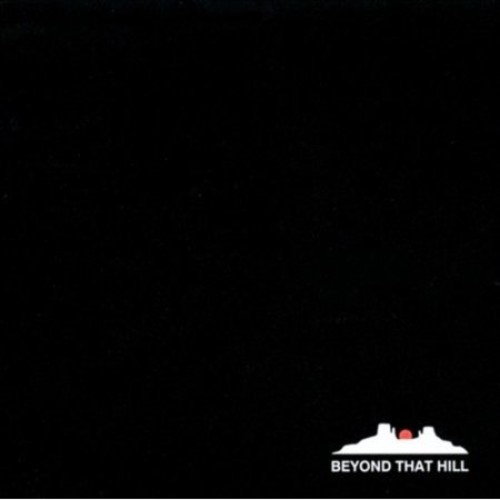 Beyond That Hill By Dusty Kid (Audio CD)