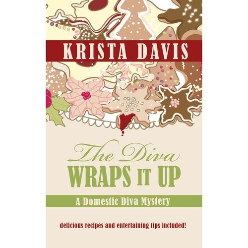 The Diva Wraps It Up: A Domestic Diva Mystery