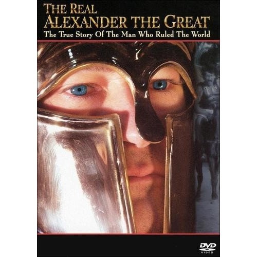 The Real Alexander the Great: The True Story of the Man Who Ruled the World [DVD]