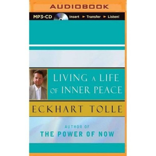 Living a Life of Inner Peace (Unabridged) (MP3-CD) (Eckhart Tolle)