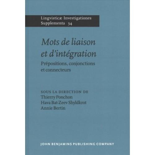 Mots de liaison et D'intgration / Liaison and Integration Words : Prpositions, Conjonctions