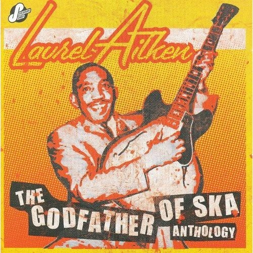 Anthology: Godfather of Ska [CD]