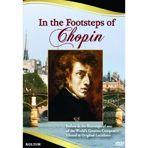 In the Footsteps of Chopin [DVD] [English] [2007]