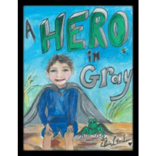 A Hero in Gray