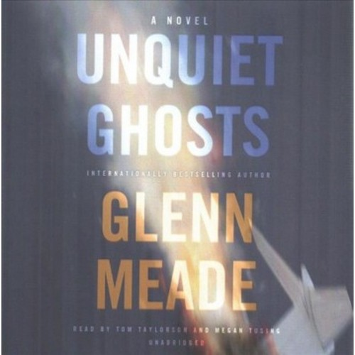 Unquiet Ghosts (Unabridged) (CD/Spoken Word) (Glenn Meade)