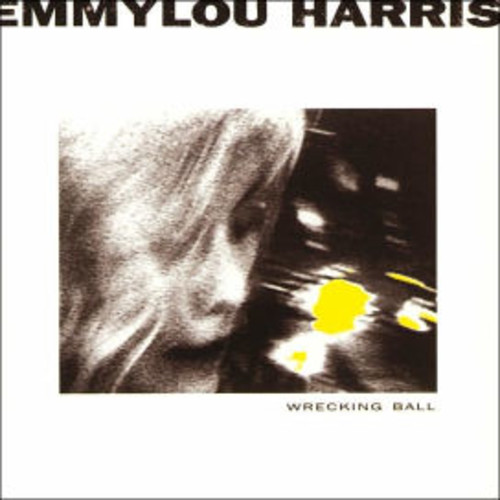 Emmylou Harris - Wrecking Ball (CD)