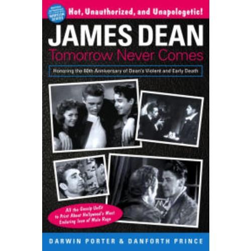 James Dean: Tomorrow Never Comes