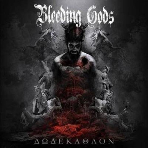 Bleeding Gods - Dodekathlon (CD)