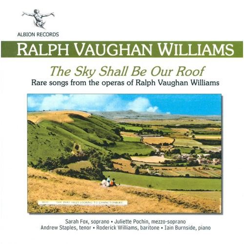 Vaughan Williams: The Sky Shall Be Our Roof [CD]