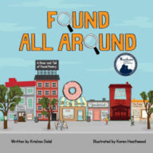 Found All Around: A Show-and-Tell of Found Poetry