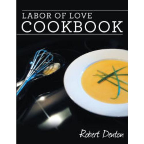 Labor of Love Cookbook