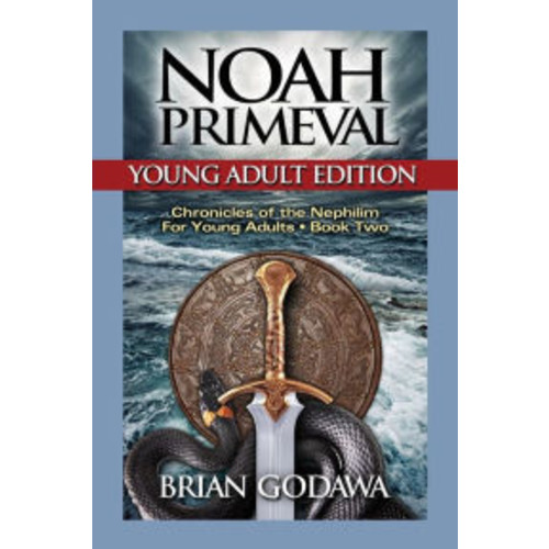 Noah Primeval: Young Adult Edition